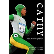Cathy: My Autobiography by Cathy Freeman (2004-07-15)