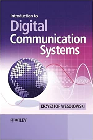 Introduction to digital communication systems krzysztof wesolowski introduction to digital communication systems krzysztof wesolowski 9780470986295 amazon books fandeluxe Images