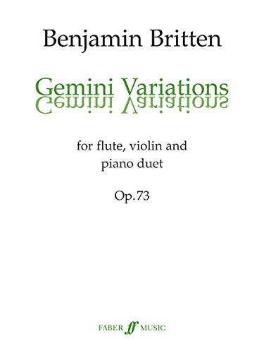 Gemini Variations, Op. 73: For Flute, Violin, and Piano Duet, Score & Parts (Faber Edition)