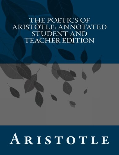 Download The Poetics of Aristotle: Annotated Student and Teacher Edition PDF