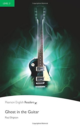 L3: Ghost in the Guitar (2nd Edition) (Penguin Readers, Level 3)