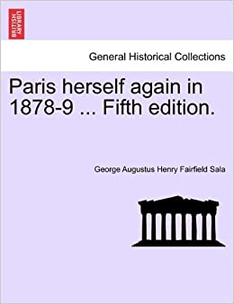 Book Paris herself again in 1878-9 ... Fifth edition.