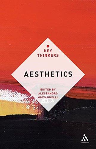 Aesthetics: The Key Thinkers