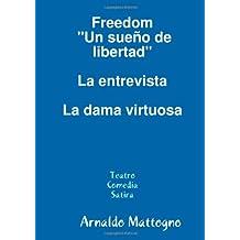 Fredom - Un Sueño De Libertad (Spanish Edition) Jun 8, 2011