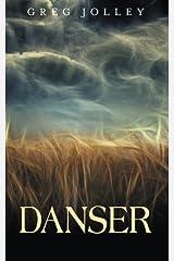 Danser by Greg Jolley (2014-05-14) Paperback