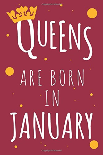 Read Online Queens Are Born In January: Birthday Writing Journal Lined, Diary, Notebook pdf