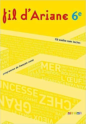 Amazon Fr Francais 6e Fil D Ariane Programme De Francais