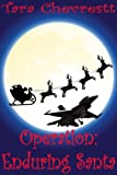 img - for Operation: Enduring Santa book / textbook / text book