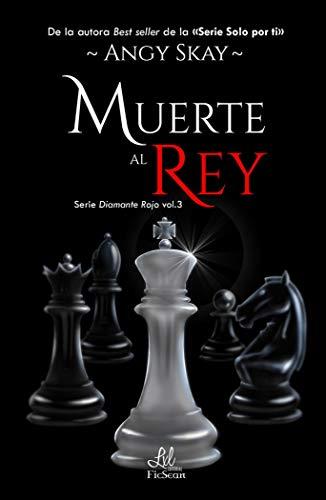 Muerte al rey 3 (Serie Diamante Rojo)