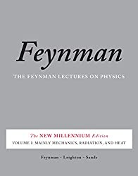 The Feynman Lectures on Physics, Vol. I: The New Millennium Edition: Mainly Mechanics, Radiation, and Heat: Volume 1