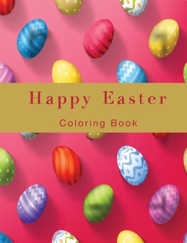 Happy Easter: Coloring Book
