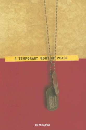 A Temporary Sort of Peace