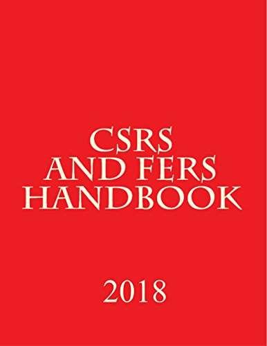 CSRS and FERS Handbook: Complete
