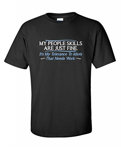 My People Skills Are Fine It's My Idiots Sarcastic Mens Graphic Funny T Shirt 3XL Black