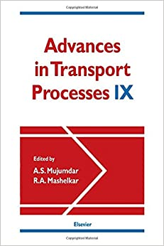 Advances in Transport Processes: v. 9