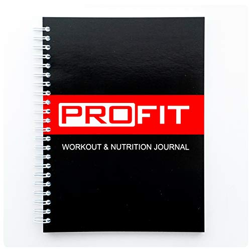Workout & Nutrition Journal by ProFit - Created by Fitness Professional's - Designed to Get Things Done - Easy-To-Use A5...