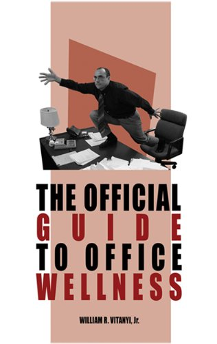 The Official Guide to Office Wellness