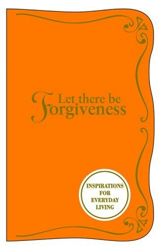 Let There Be Forgiveness