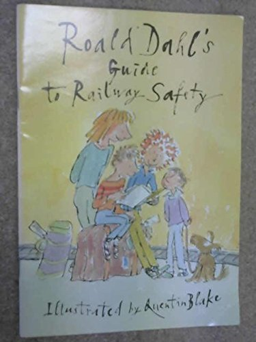 Roald Dahl's guide to railway safety