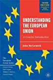 img - for Understanding the European Union: A Concise Introduction book / textbook / text book
