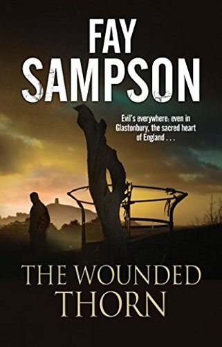 The Wounded Thorn: A British mystery set in the sacred historical site of Glastonbury