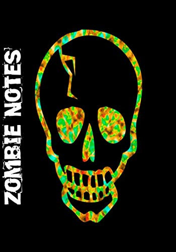 Creative Non-scary Halloween Costumes (ZOMBIE NOTES: 7x10 notebook : scary zombie skulls creepy undead fun notebook with DOT GRID)