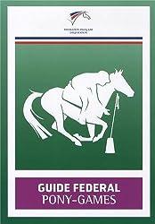 Guide fédéral Pony-Games de Fédération Française Equitatio (2013) Broché