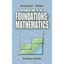 Introduction to the Foundations of Mathematics: Second Edition (Dover Books on Mathematics)