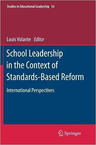 School Leadership in the Context of Standards-Based Reform: International Perspectives (Studies in Educational Leadership) (2014-12-10)