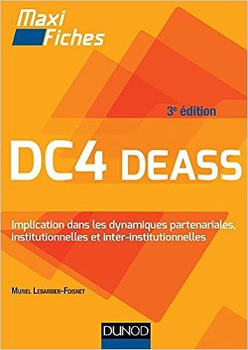 Lire en ligne DC4 Implication dans les dynamiques partenariales, institutionnelles et interinstitutionnelles DEASS pdf epub