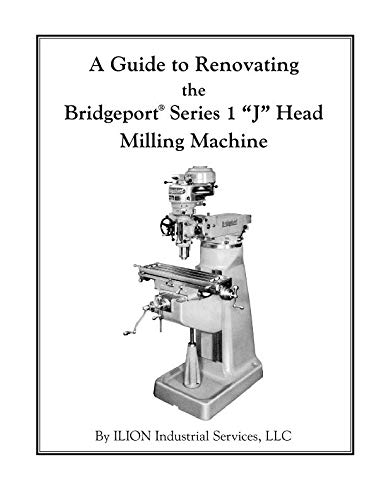 A Guide to Renovating the Bridgeport Series 1