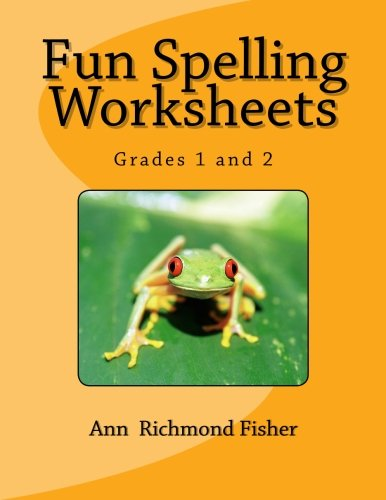 Amazon.com: Fun Spelling Worksheets: Grades 1 and 2 (9781470113438 ...