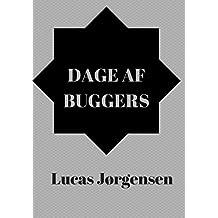 Dage af buggers (Danish Edition)