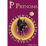 P Prénoms (AZ Prénoms t. 16) (French Edition)