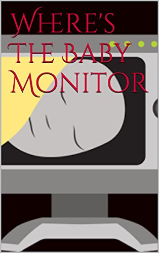 =BEST= Where's The Baby Monitor (Norwegian Edition). estalla tarika inglesa Foios CENTRAL FLOOD Follow visite 41KlHXREuXL