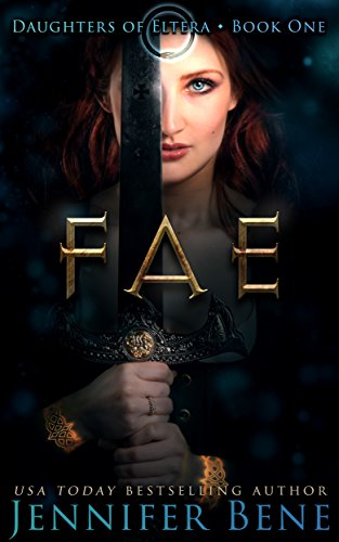 Fae (A Dark Paranormal Romance) (Daughters of Eltera Book 1)