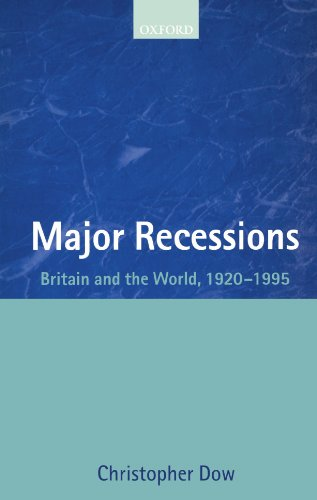 Major Recessions: Britain and the World, 1920-1995