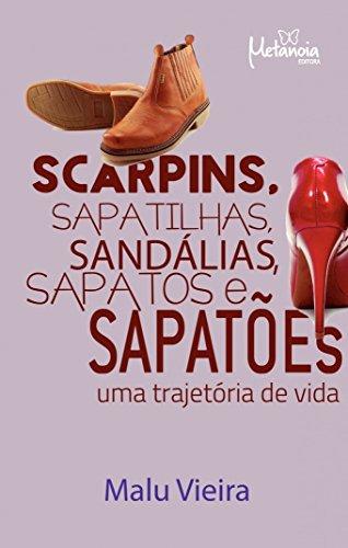 Price comparison product image Scarpins,  sapatilhas,  sandálias,  sapatos e sapatões: Uma trajetória de vida