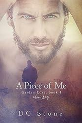 A Piece of Me: (Garden Love 1)