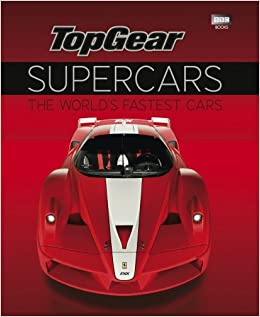 Top Gear Supercars The World S Fastest Cars Top Gear