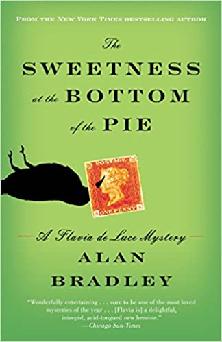 Mysteries Of Bureaucratic Mind >> Amazon Com The Sweetness At The Bottom Of The Pie A Flavia De Luce