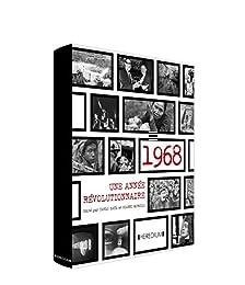 1968, une année révolutionnaire à travers le monde