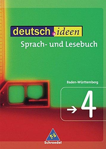 deutsch.ideen SI - Ausgabe Baden-Württemberg: Schülerband 4