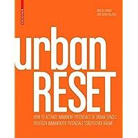 urbanRESET: How to Activate Immanent Potentials of Urban