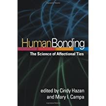 Human Bonding: The Science of Affectional Ties