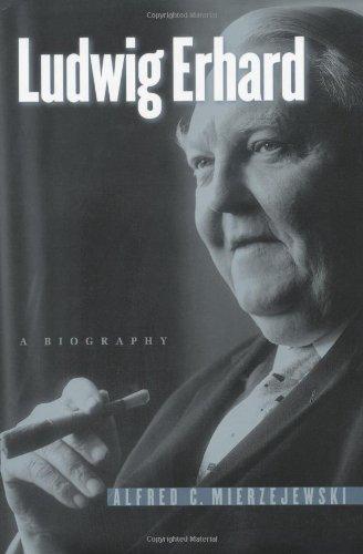 Ludwig Erhard: A Biography PDF