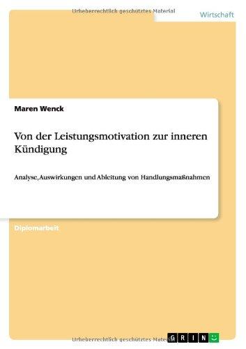 Von der Leistungsmotivation zur inneren Kündigung (German Edition)