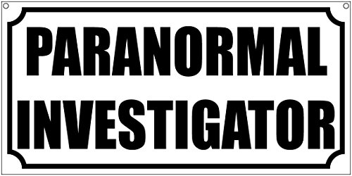 Paranormal Investigator- 6x12 Aluminum costume cosplay TV Film Movie prop by cheapyardsigns