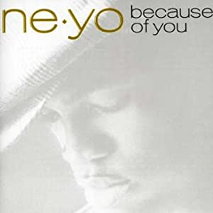 Ne Yo Because Of You Amazon Com Music