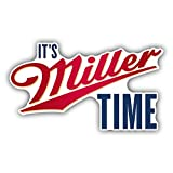 "It's Miller Time Beer Drink Car Bumper Sticker Decal 5"" X 3"""